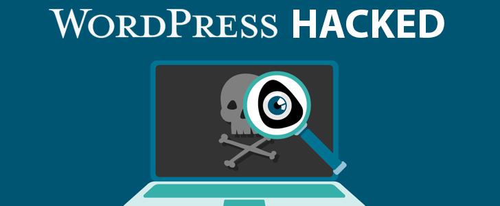 12 Dấu Hiệu Cho Thấy Website WordPress Của Bạn Đã Bị Hack